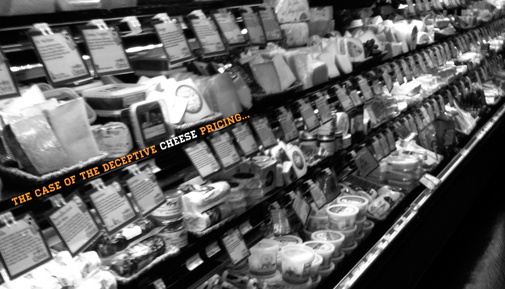 """the cheese aisle at the grocery store in black and white with text that reads """"the case of the deception cheese pricing"""""""